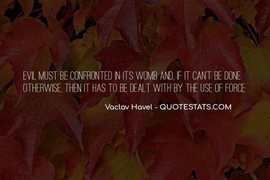 Vaclav Havel's Quotes #579408