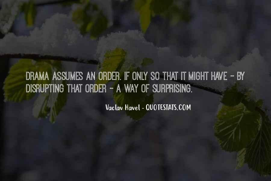 Vaclav Havel's Quotes #801352