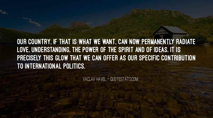 Vaclav Havel's Quotes #857216