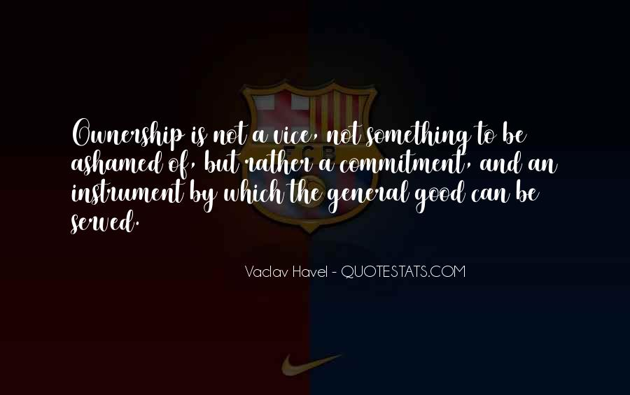 Vaclav Havel's Quotes #994170