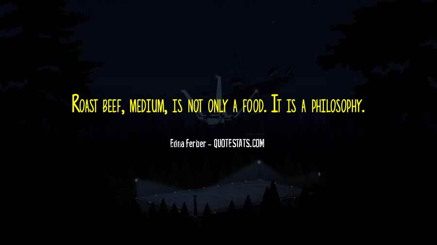 Quotes About Roast Beef #1448923