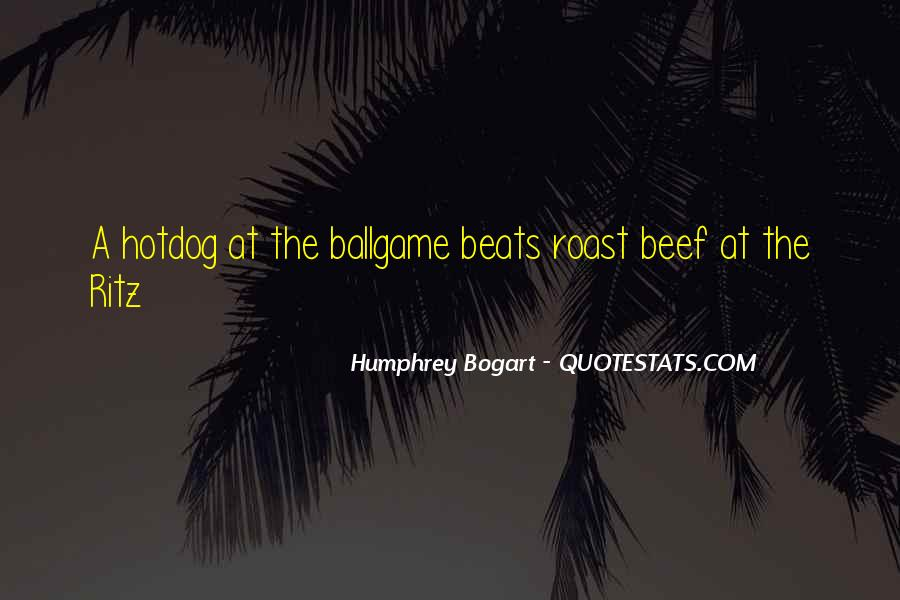 Quotes About Roast Beef #1531763