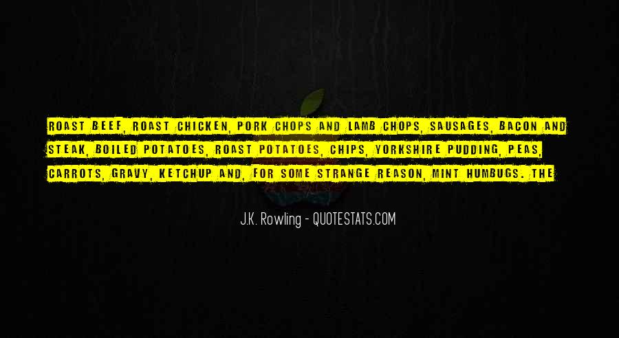 Quotes About Roast Beef #1712483