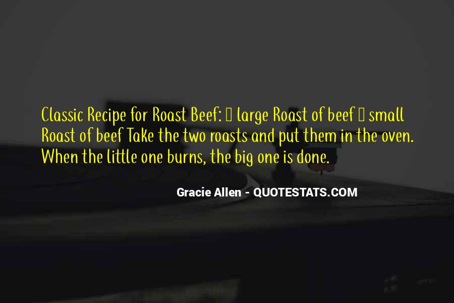 Quotes About Roast Beef #1798409