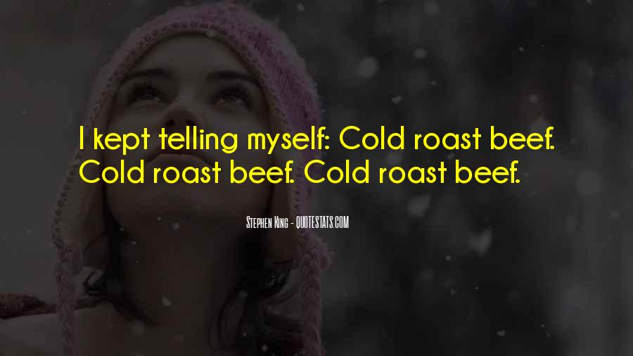 Quotes About Roast Beef #54843