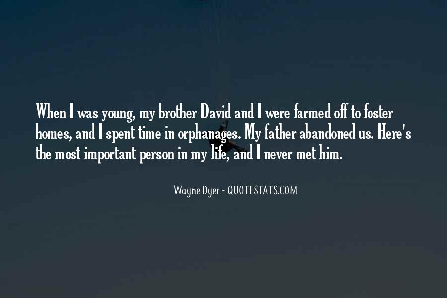 Quotes About A Brother You Never Met #790513