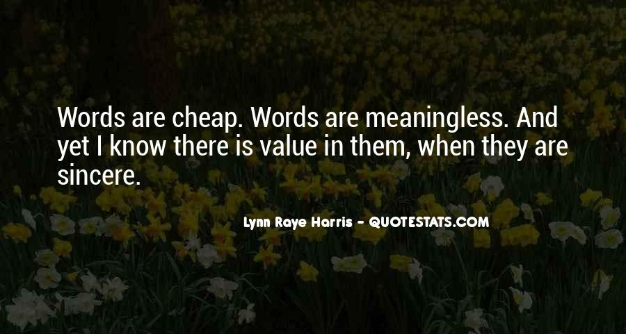 Value Of Words Quotes #1493988