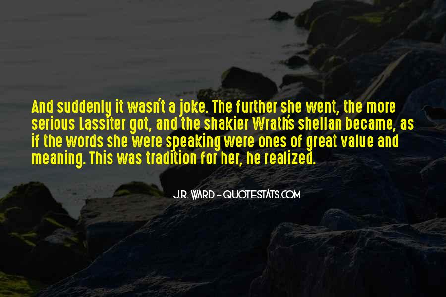 Value Of Words Quotes #1727855
