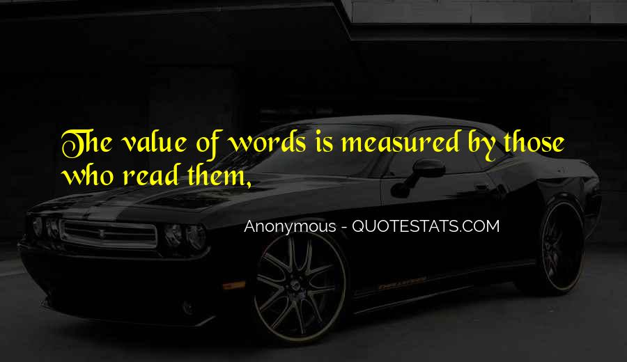 Value Of Words Quotes #216371