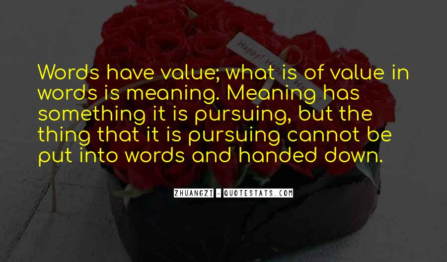 Value Of Words Quotes #576257