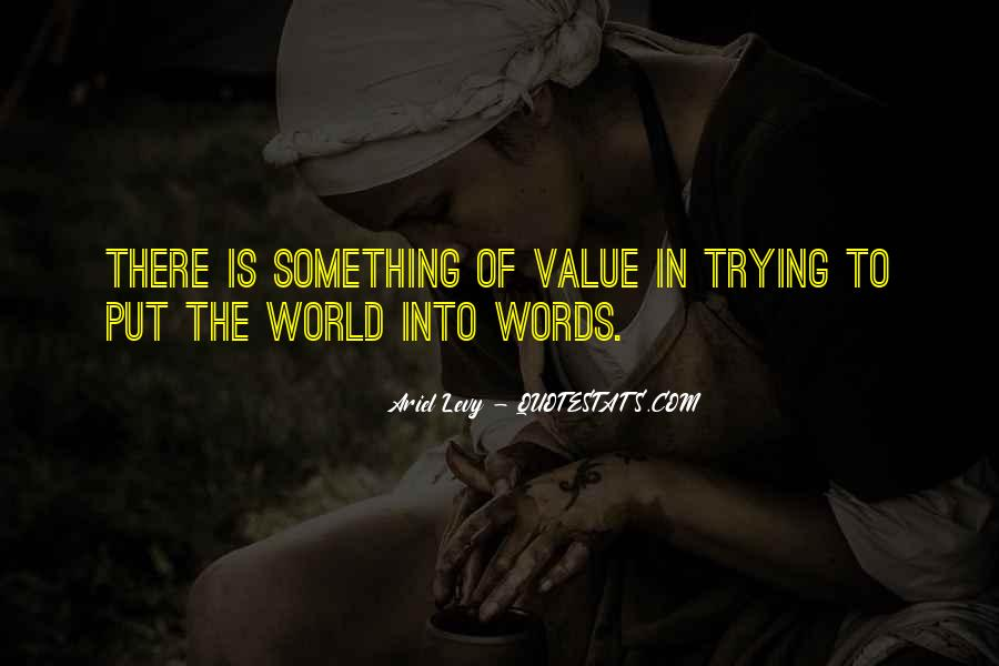 Value Of Words Quotes #748649