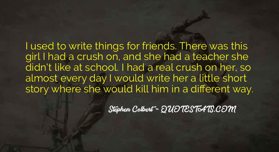 Quotes About School Girl Crush #18210