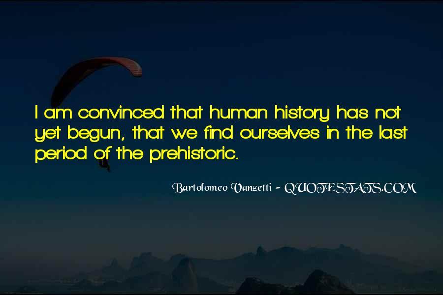Vanzetti Quotes #923433
