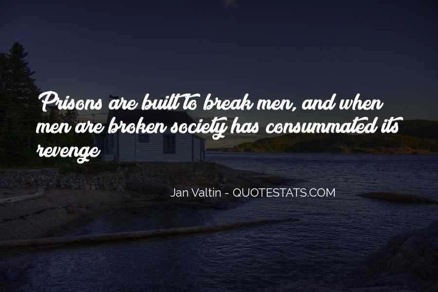 Quotes About Prison Break #1131621