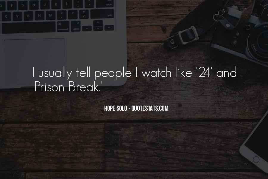 Quotes About Prison Break #1135969