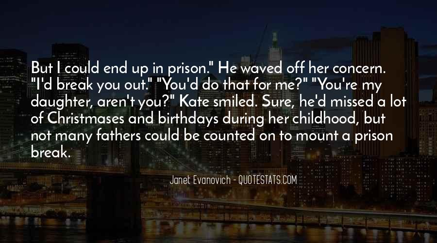 Quotes About Prison Break #1177161