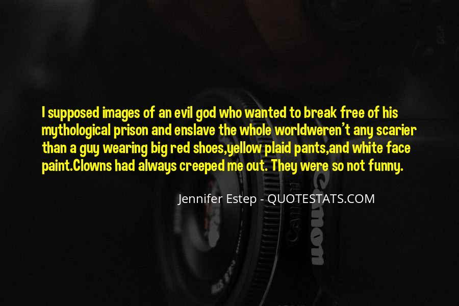 Quotes About Prison Break #1526758