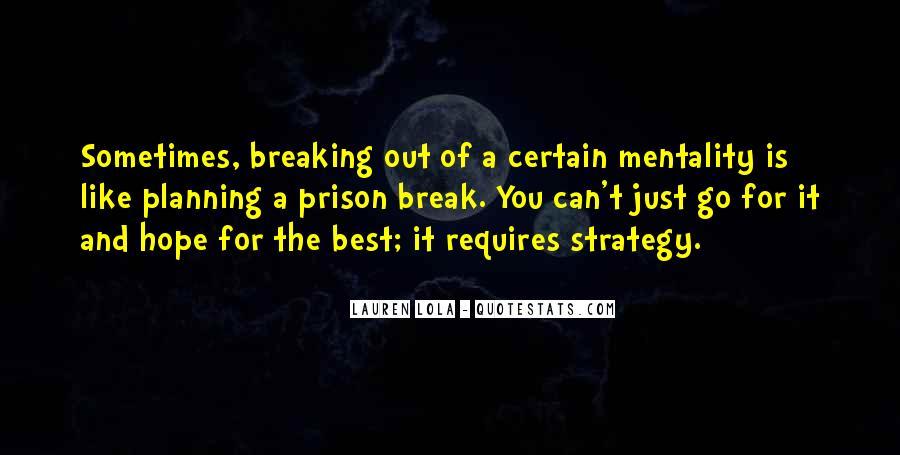 Quotes About Prison Break #1532278