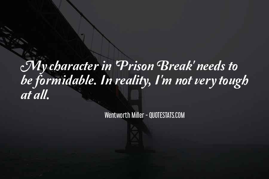 Quotes About Prison Break #1805325
