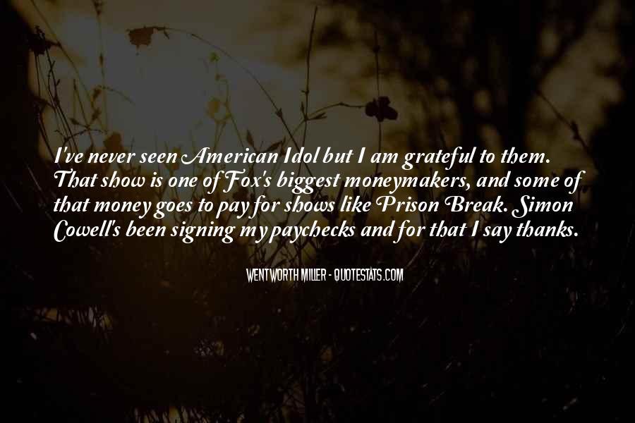Quotes About Prison Break #1861921