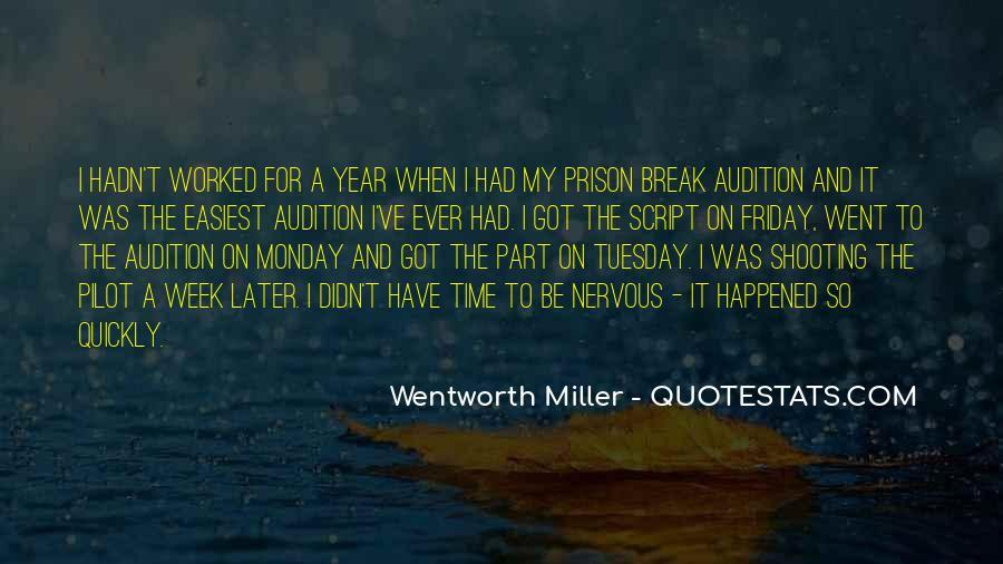 Quotes About Prison Break #701584