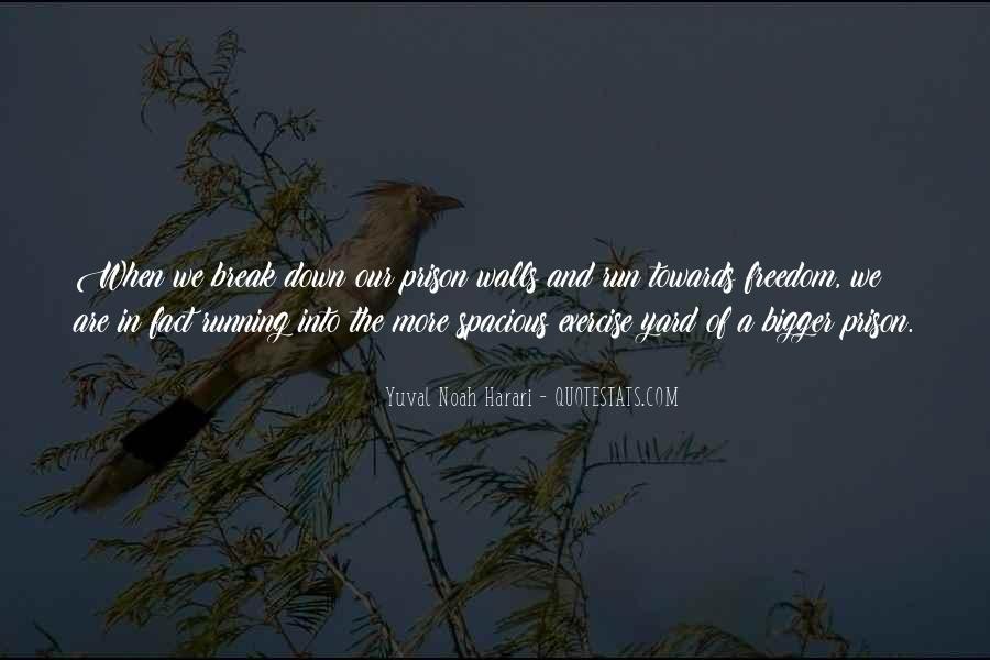 Quotes About Prison Break #852421