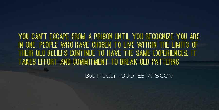 Quotes About Prison Break #853942