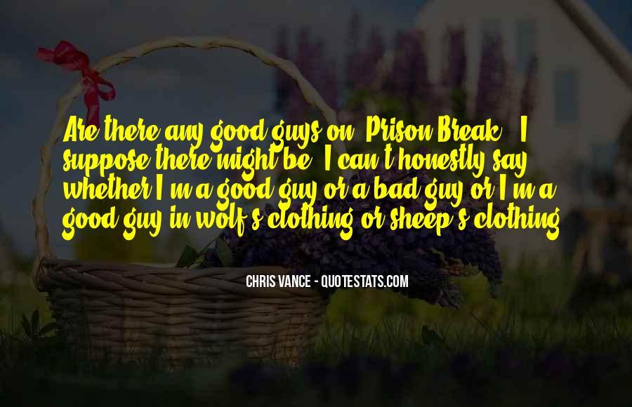Quotes About Prison Break #885366