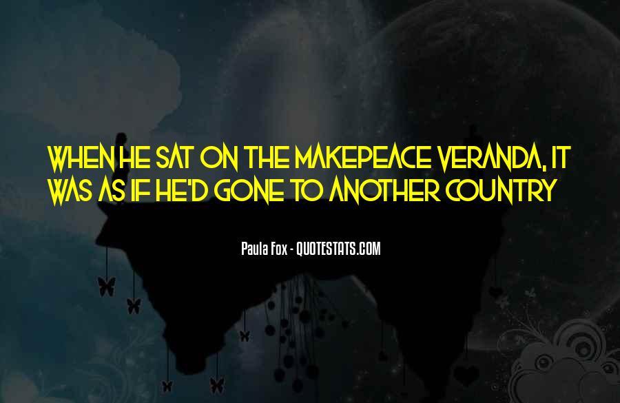 Veranda Quotes #1555659