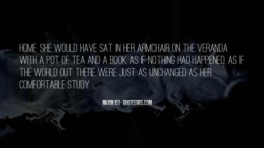 Veranda Quotes #1871428