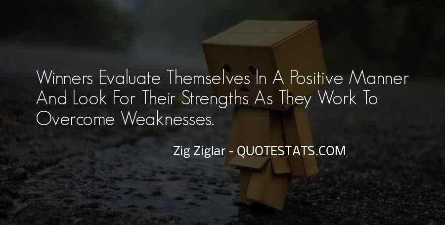 Quotes About Weaknesses And Strengths #1094276