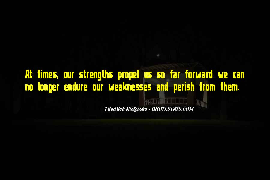 Quotes About Weaknesses And Strengths #1115131