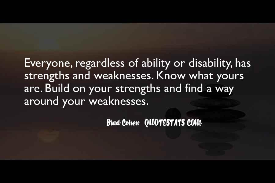 Quotes About Weaknesses And Strengths #1203574