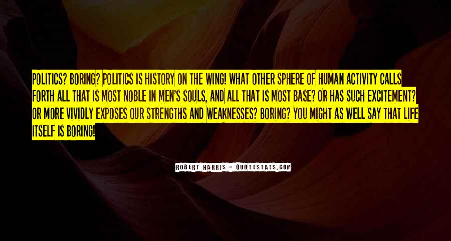 Quotes About Weaknesses And Strengths #251451