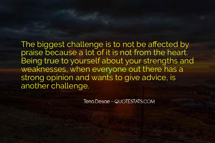 Quotes About Weaknesses And Strengths #416089