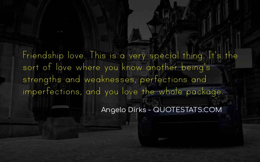 Quotes About Weaknesses And Strengths #465759