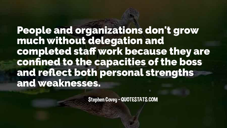 Quotes About Weaknesses And Strengths #477642