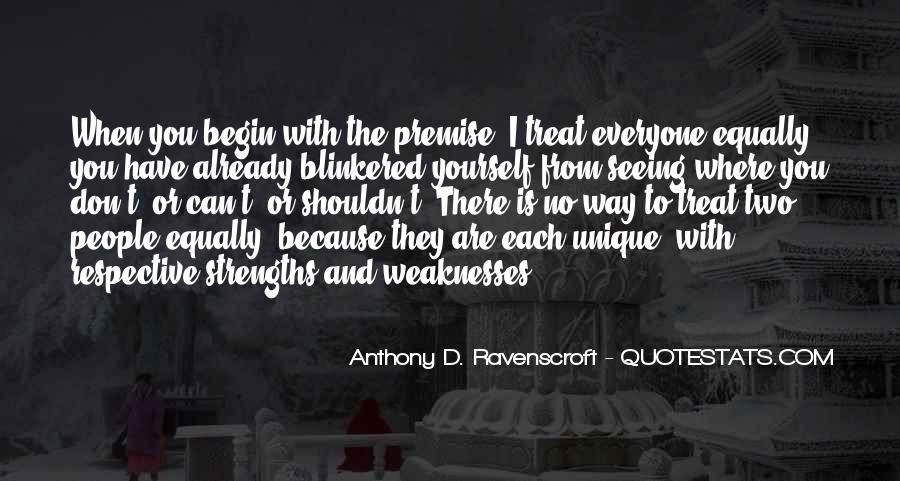 Quotes About Weaknesses And Strengths #551438