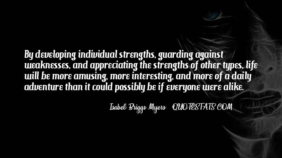 Quotes About Weaknesses And Strengths #714964