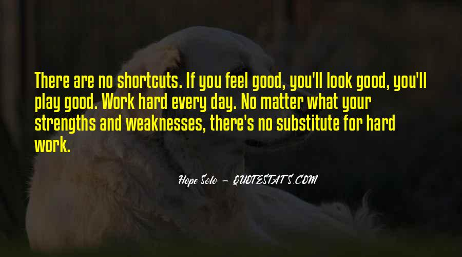 Quotes About Weaknesses And Strengths #717057