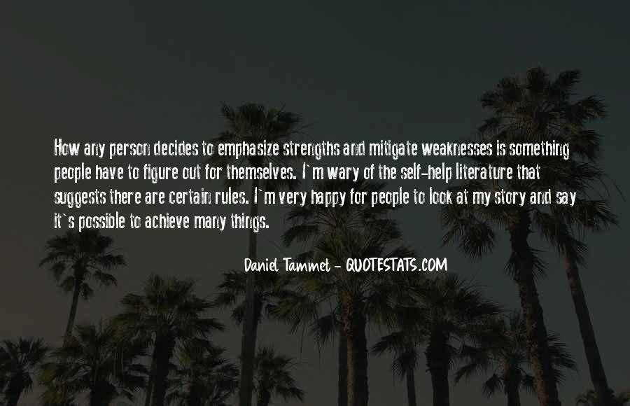 Quotes About Weaknesses And Strengths #77264