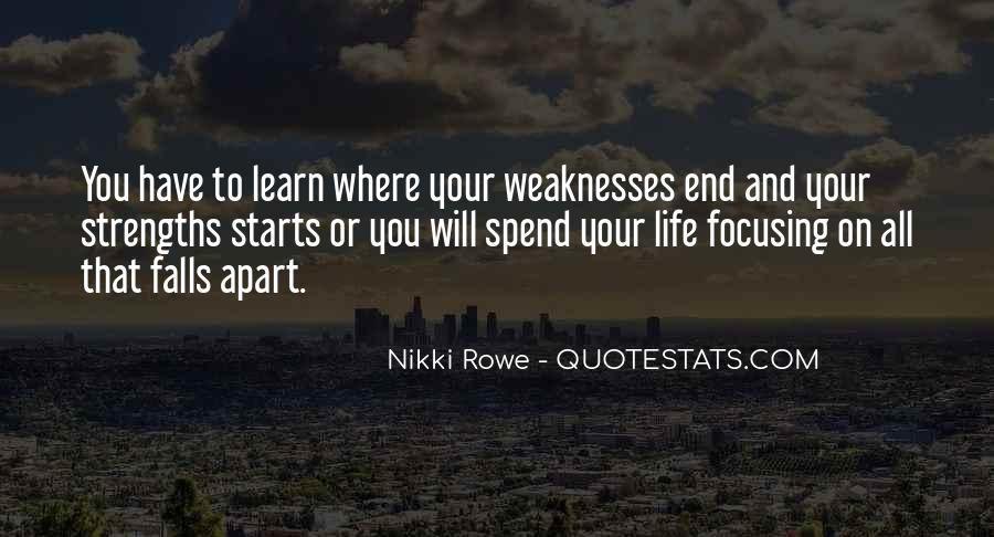 Quotes About Weaknesses And Strengths #878068