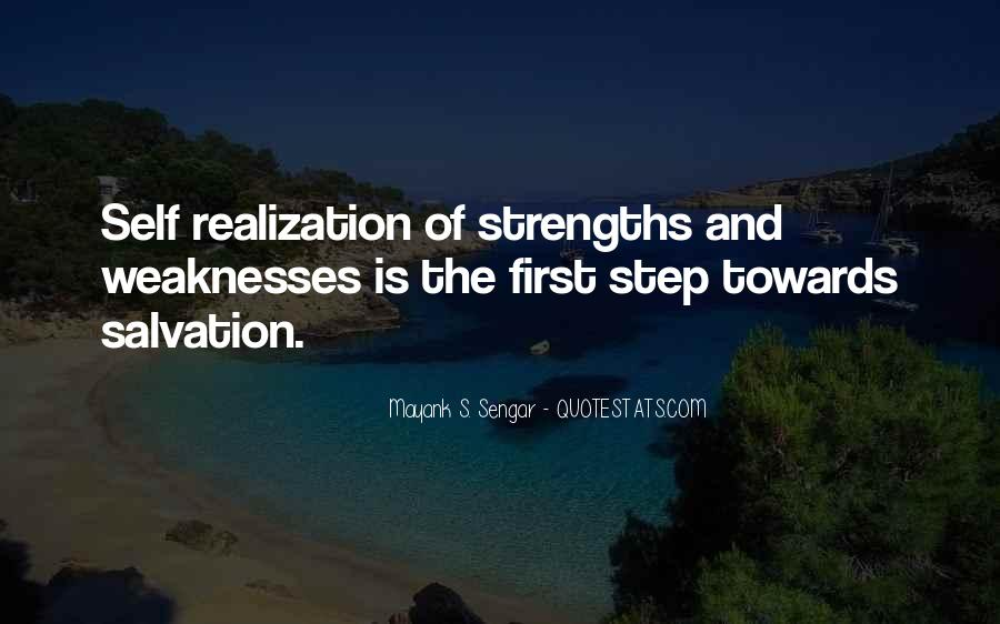Quotes About Weaknesses And Strengths #895082