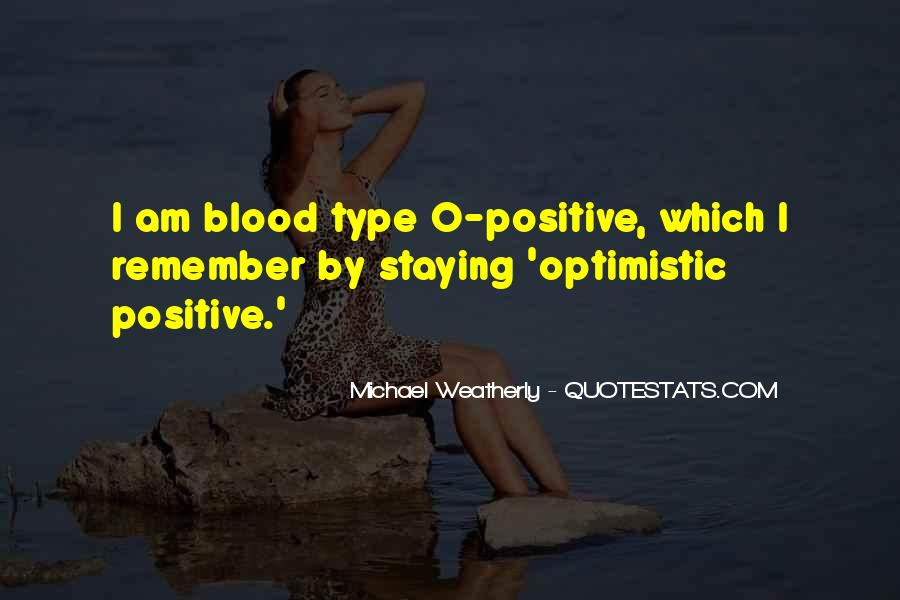 Quotes About Staying Optimistic #999222