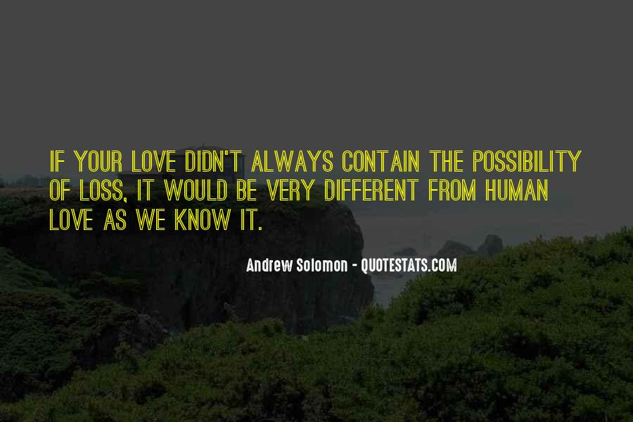 Very Different Love Quotes #187022