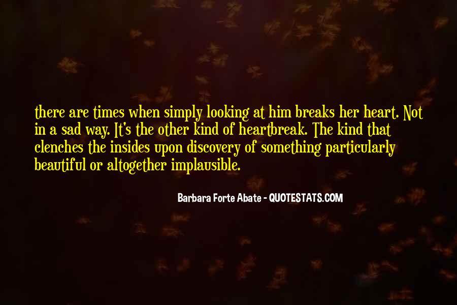 Very Sad Heartbreak Quotes #1057467