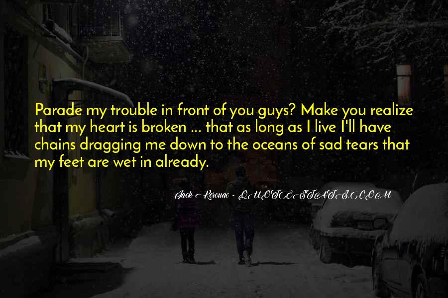 Very Sad Heartbreak Quotes #1186041