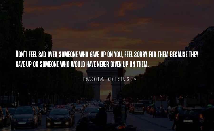 Very Sad Heartbreak Quotes #1230022