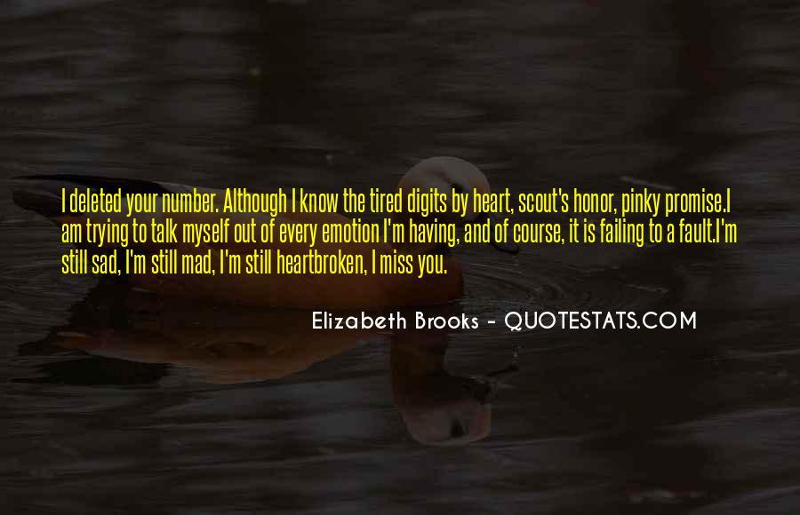 Very Sad Heartbreak Quotes #901363