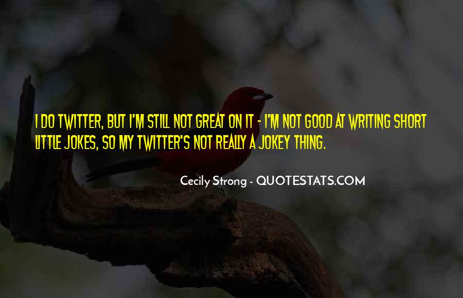 Very Short But Good Quotes #91556